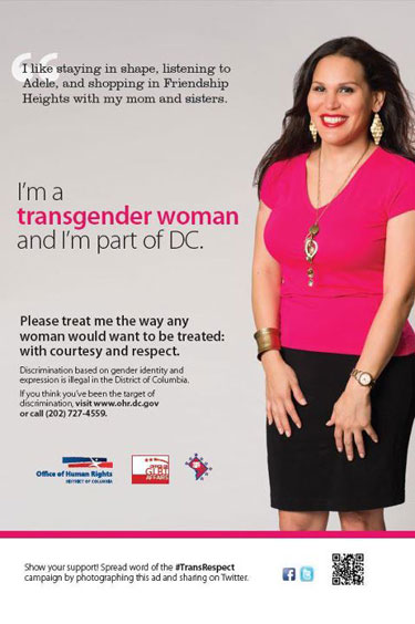 This Transgender and Gender Identity Respect Campaign ad featuring Consuella will appear on bus shelters across DC in the fall and winter of 2012