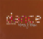 "Mary J Blige, ""Dance for Me"""