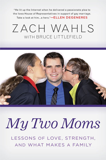 ''My Two Moms'' by Zach Walls Photo by