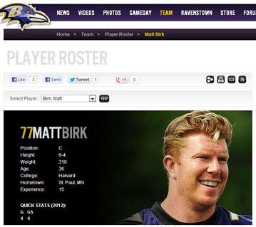 Matt Birk from the Baltimore Raven's web site Matt Birk from the Baltimore Raven's web site