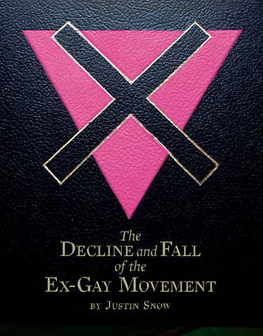 The Decline and FAll of the Ex-GAy Movement