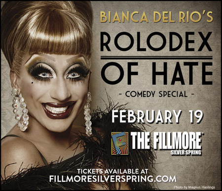 The fillmore: Bianca Del Rio's Rolodex of Hate -- fillmoresilverspring.com/