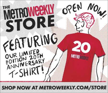 Metro Weekly T-shirts -- www.metroweekly.com/store
