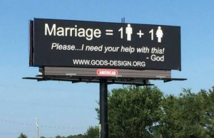 This billboard touting the traditional definition of marriage is one of 1,000 that God's Original Design Ministry plans to erect across the nation. (Credit: God's Original Design Ministry, via Facebook.)