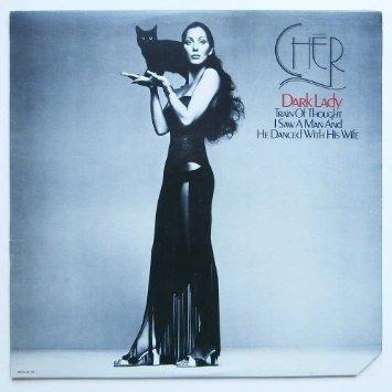 Cher, Dark Lady