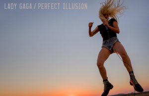 Lady Gaga Perfect Illusion