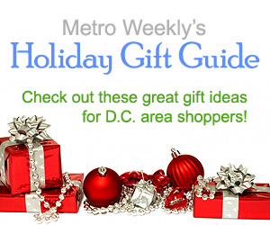 Metro Weekly's Holiday Gift Guide 2016