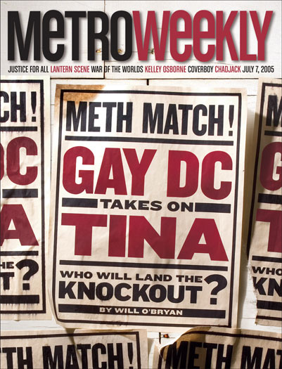 Meth Match! Gay DC Takes on Tina (July 7, 2005)