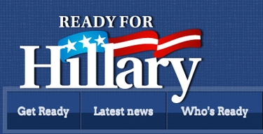 Ready for Hillary Clinton for President