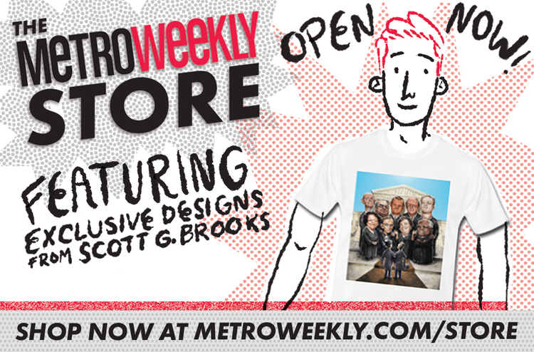 Visit The Metro Weekly Store