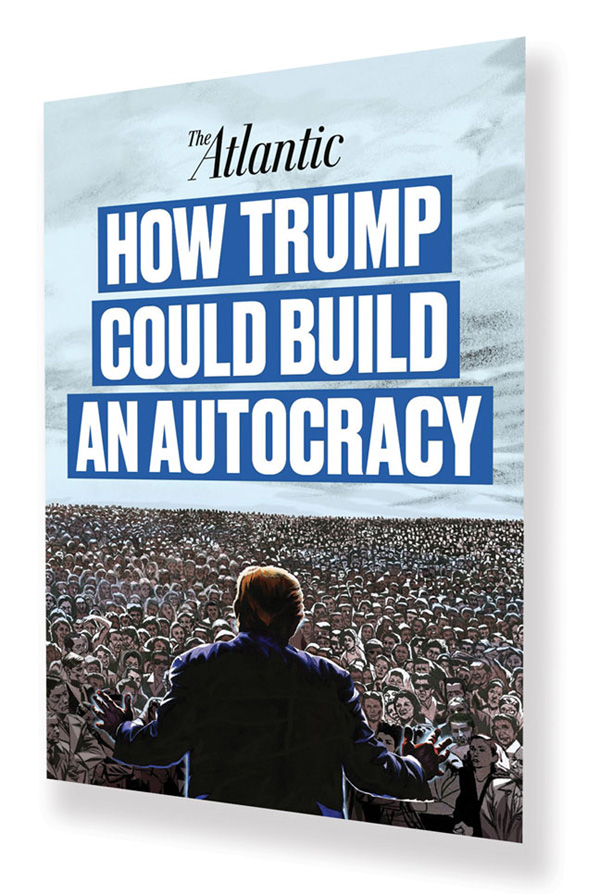 "David Frum on ""How Trump Could Build an Autocracy"""