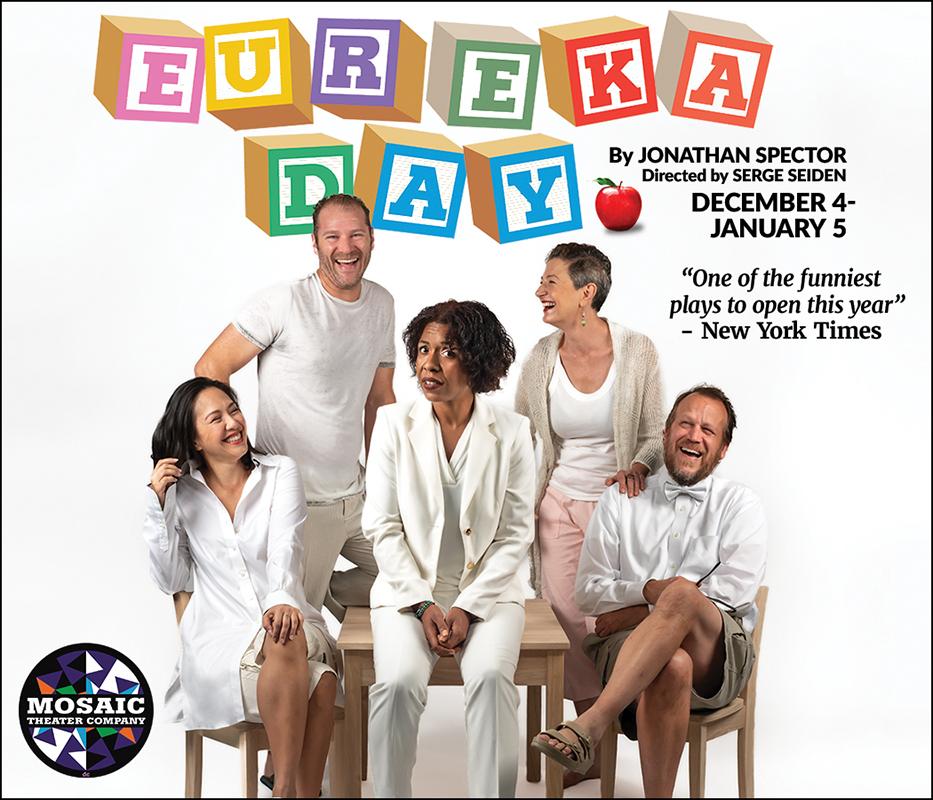 Eureka Day, December 4-January 5, Mosaic Theater Company